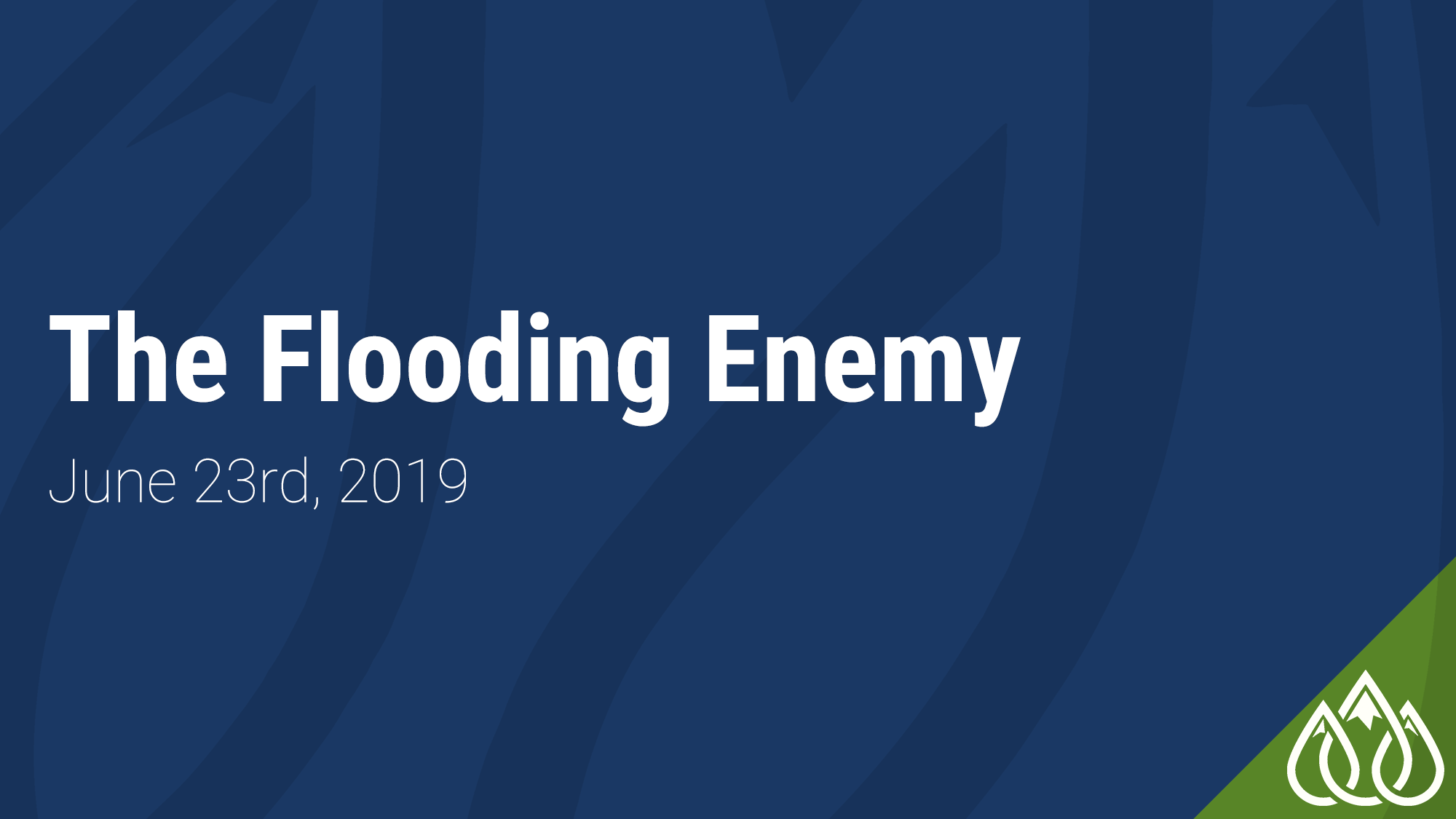 The Flooding Enemy
