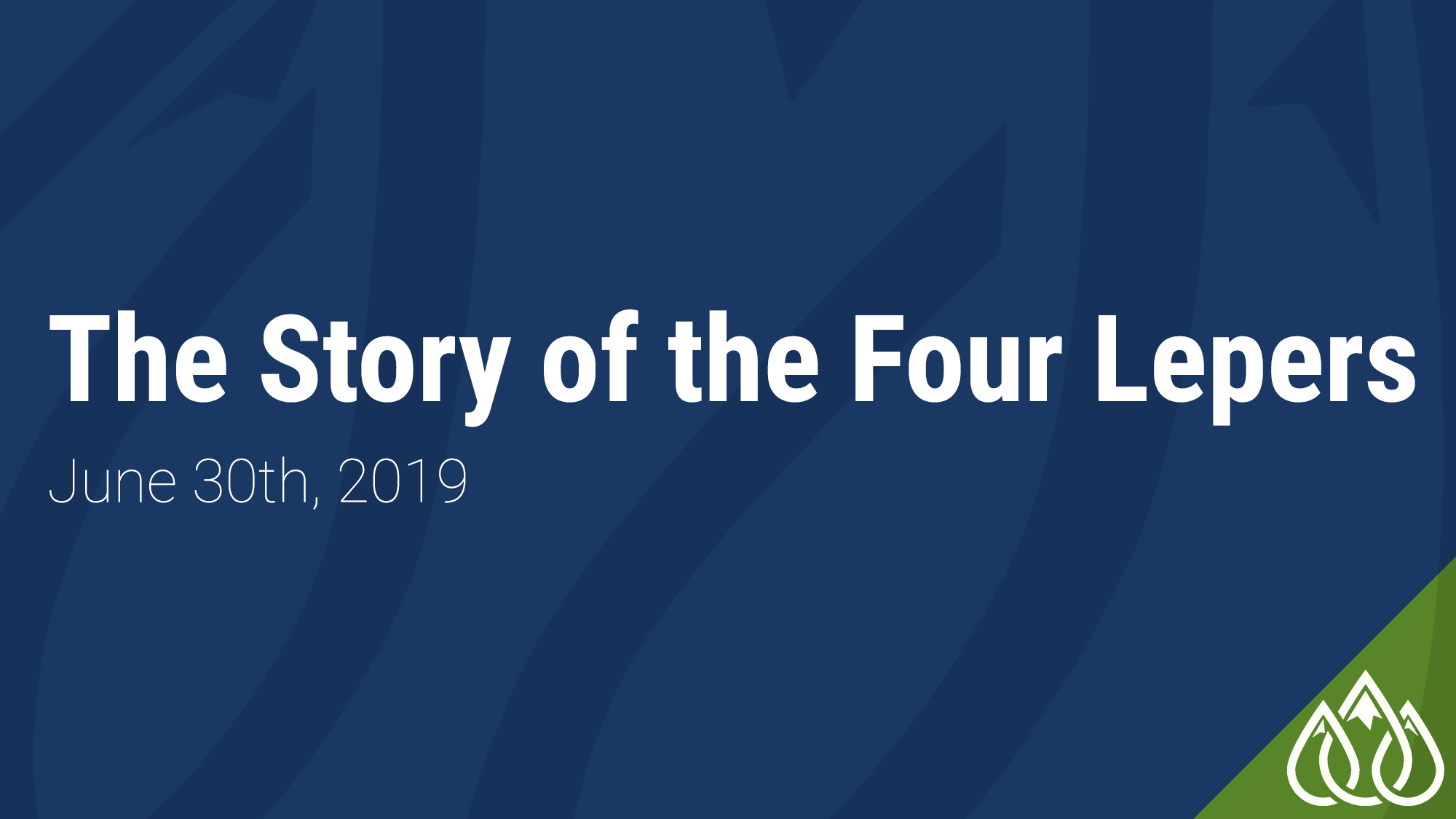 The Story of the Four Lepers